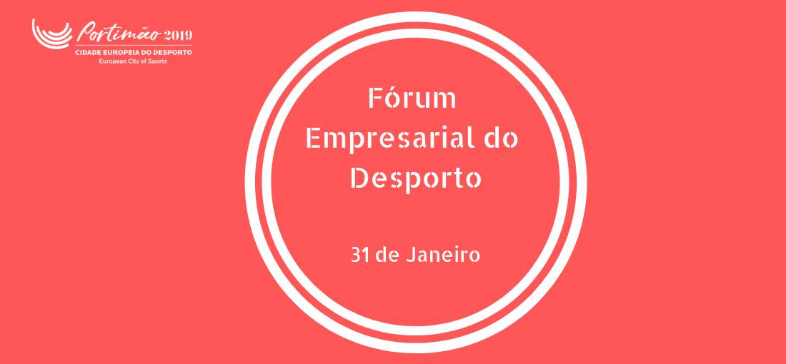 Fórum Empresarial do Desporto 2019