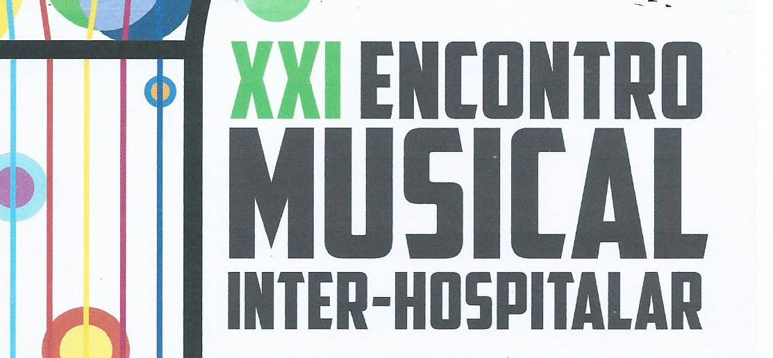 XXI Encontro Musical Inter-Hospitalar