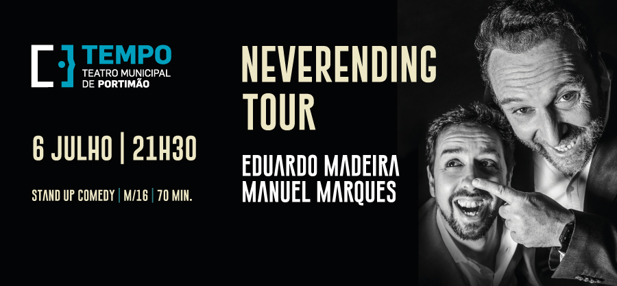 Neverending Tour - Eduardo Madeira & Manuel Marques
